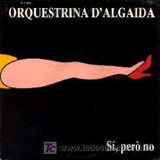 ORQUESTRINA D'ALGAIDA ··· Speedy Gonzalez / El reliquiari - (Single 45 rpm) (Música - Discos - Singles Vinilo - Orquestas)