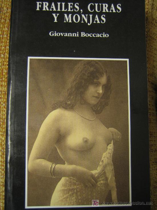 FRAILES, CURAS Y MONJAS - Antígua novela erótica de Boccacio reeditada con fotos de época. (Libros de Lance - Bellas artes, ocio y coleccionismo - Otros)